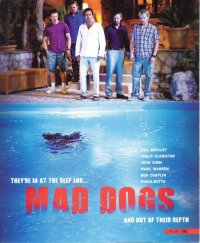 Mad Dogs (Full)