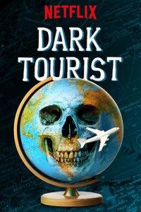 Dark Tourist (Netflix)