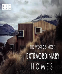 The World's Most Extraordinary Homes (BBC)
