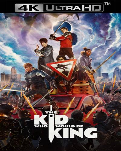 The Kid Who Would Be King - Kral Olacak Çocuk (4K)