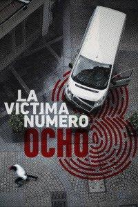 La víctima número 8 - Victim Number 8 (Full)